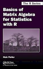 Basics of Matrix Algebra for Statistics with R af Nick Fieller