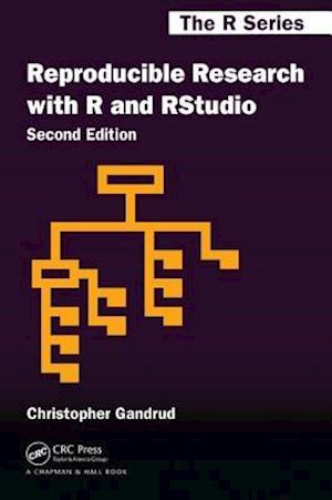 Reproducible Research with R and R Studio, Second Edition af Christopher Gandrud