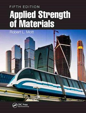 Applied Strength of Materials af Robert L. Mott