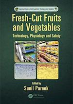Fresh-Cut Fruits and Vegetables (Innovations in Postharvest Technology)