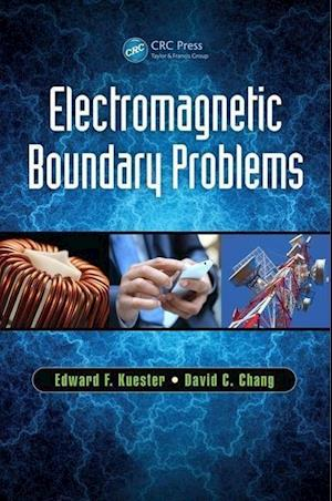Electromagnetic Boundary Problems af Edward F. Kuester