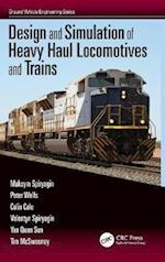 Design and Simulation of Heavy Haul Locomotives and Trains af Maksym Spiryagin
