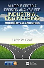 Multiple Criteria Decision Analysis for Industrial Engineering (Operations Research, nr. 12)
