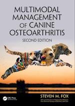 Multimodal Management of Canine Osteoarthritis, Second Edition af Steven M. Fox