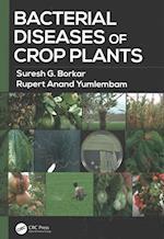 Bacterial Diseases of Crop Plants