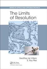 The Limits of Resolution (Series in Optics and Optoelectronics)
