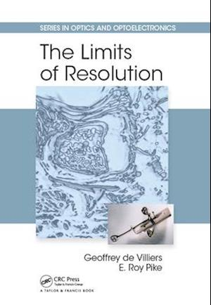 Limits of Resolution af Geoffrey de Villiers, E. Roy Pike