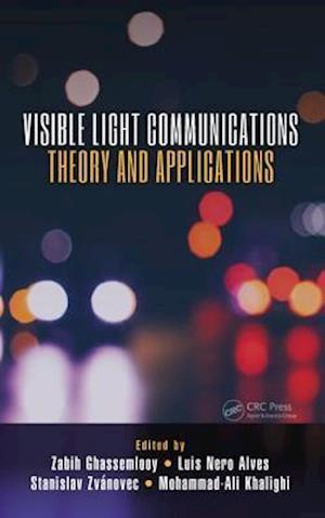 Bog, hardback Visible Light Communications af Zabih Ghassemlooy