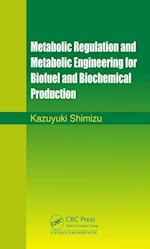 Metabolic Design for Biofuel and Biochemical Production