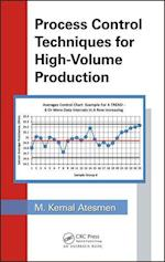 Process Control Techniques for High Volume Production af M. Kemal Atesmen