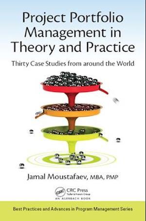 Project Portfolio Management in Theory and Practice af Jamal Moustafaev