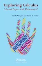 Exploring Calculus (Textbooks in Mathematics)