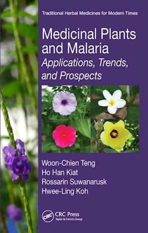 Medicinal Plants and Malaria af Hwee-ling Koh