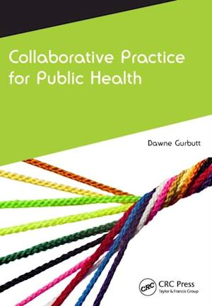 Collaborative Practice for Public Health af Dawne Gurbutt