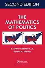 Mathematics of Politics, Second Edition af Daniel H. Ullman, E. Arthur Robinson