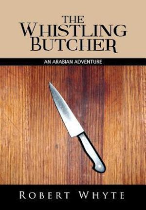 The Whistling Butcher af Robert Whyte