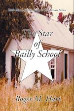 The Star of Bailly School af Roger M. Hart