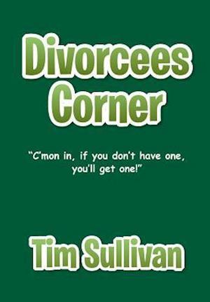 Divorcees Corner af Tim Sullivan