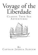 Voyage of the Liberdade af Captain Joshua Slocum