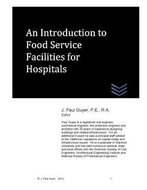 Bog, paperback An Introduction to Food Service Facilities for Hospitals af J. Paul Guyer