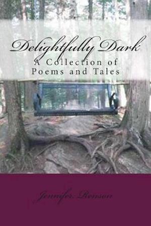 Delightfully Dark af Jennifer Renson