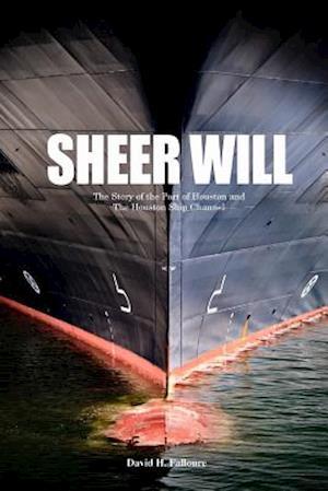 Sheer Will af David H. Falloure