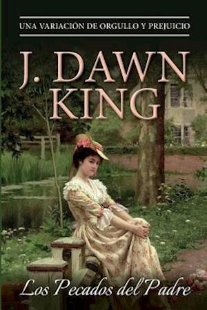 Los Pecados del Padre af J. Dawn King