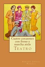 Cuatro Corazones Con Freno y Marcha Atras af Enrique Jardiel Poncela