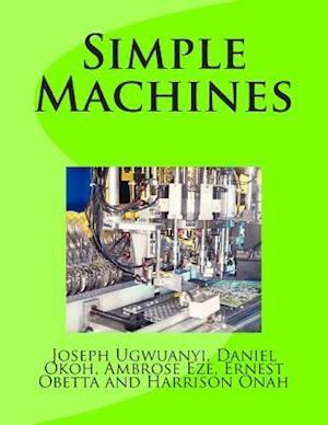 Simple Machines af Ambrose Eze, Daniel Okoh, Joseph Ugwuanyi