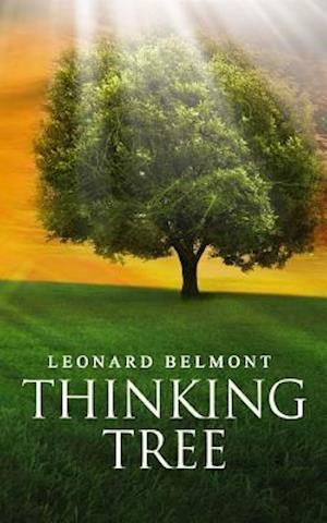 Bog, paperback The Thinking Tree af Leonard Belmont