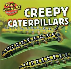 Creepy Caterpillars af Celeste Bishop