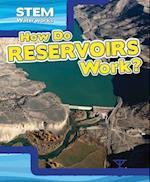 How Do Reservoirs Work? (Stem Waterworks)