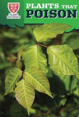 Bog, hardback Plants That Poison af Dwayne Hicks