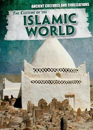 Bog, paperback The Culture of the Islamic World af Vic Kovacs