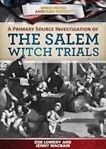A Primary Source Investigation of the Salem Witch Trials af Jenny Macbain, Jennifer Macbain-Stephens, Zoe Lowery