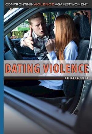Dating Violence af Laura La Bella