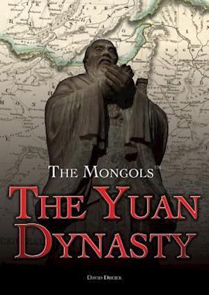 The Yuan Dynasty af David Louis Dreier