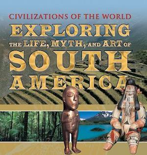 Bog, hardback Exploring the Life, Myth, and Art of South America af Tony Allan
