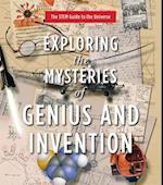 Exploring the Mysteries of Genius and Invention (Stem Guide to the Universe, nr. 2)