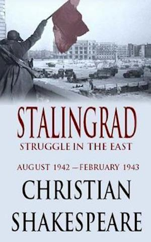Stalingrad af Christian Shakespeare