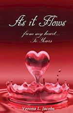 As It Flows from My Heart...to Yours af Verona L. Jacobs