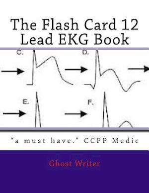 The Flash Card 12 Lead EKG af Ghost Writer