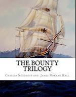 The Bounty Trilogy af Charles Nordhoff, James Norman Hall