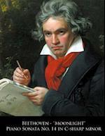 Beethoven - Moonlight Piano Sonata No. 14 in C-Sharp Minor af Ludwig Van Beethoven, L. Van Beethoven
