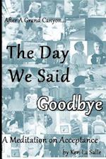 The Day We Said Goodbye af Ken La Salle