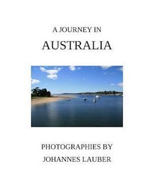 A Journey in Australia af Johannes Lauber