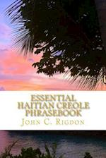 Essential Haitian Creole Phrasebook af John C. Rigdon