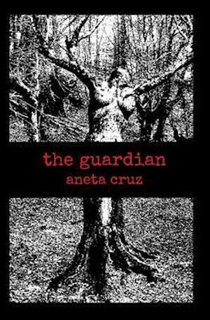 The Guardian af Aneta Cruz