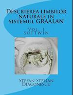 Descrierea Limbilor Naturale in Sistemul Graalan Vol.1