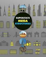 Mega Structures (Superstats)